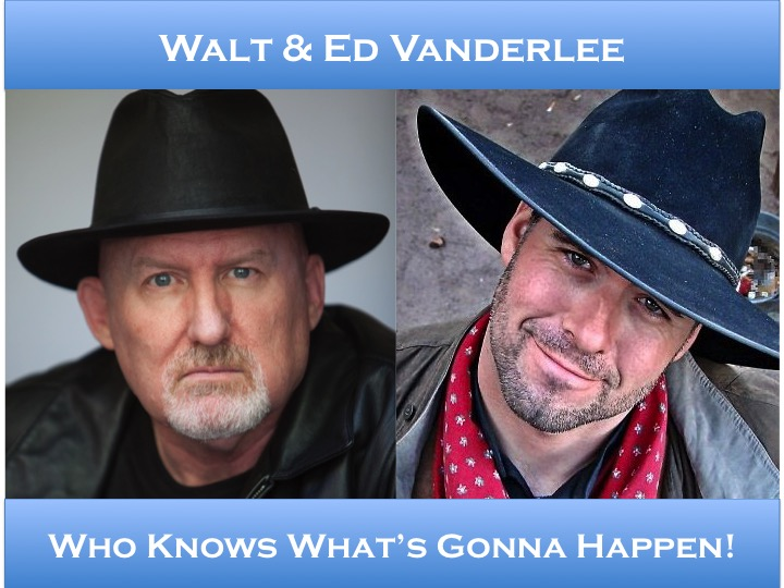 Walt Grassl and Ed Vanderlee – Who Knows What's Gonna Happen