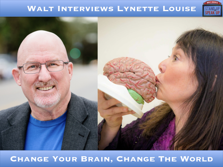 Walt Interviews Lynette Louise – Change Your Brain, Change The World