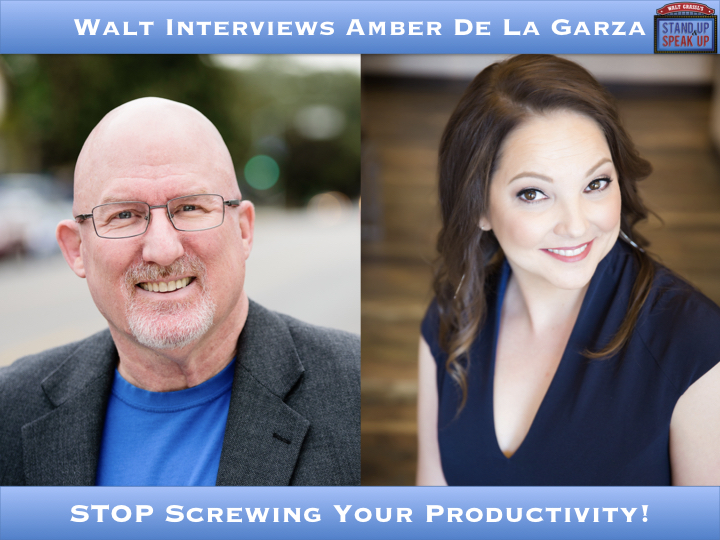 Walt Interviews Amber De La Garza – STOP Screwing Your Productivity!