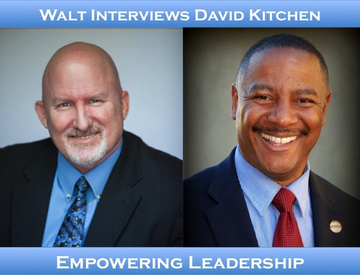 Walt interviews David Kitchen – Empowering Leadership
