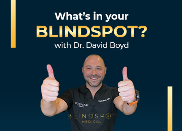 What's in Your BLINDSPOT? ...with Dr. David Boyd