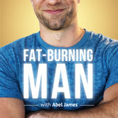 The Fat-Burning Man Show by Abel James
