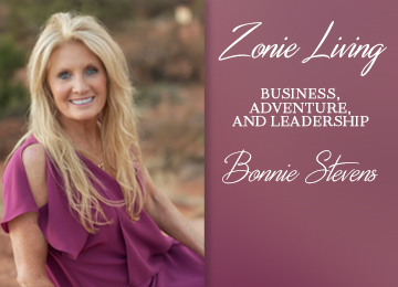 Zonie Living: Business, Adventure and Leadership