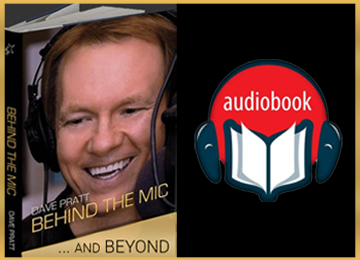 Dave Pratt Behind The Mic...and Beyond! Audio Book