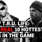 MTV T.R.U. Life: The REAL 10 Hottest MCs in the Game