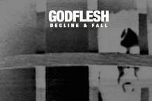 Godflesh 'Decline and Fall' EP Stream