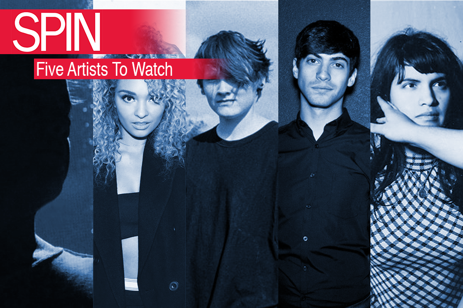 SPIN Five Artists To Watch June