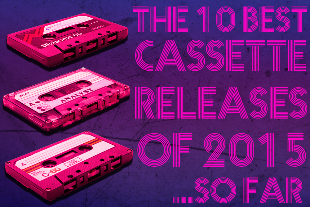 10 Best Cassette Releases