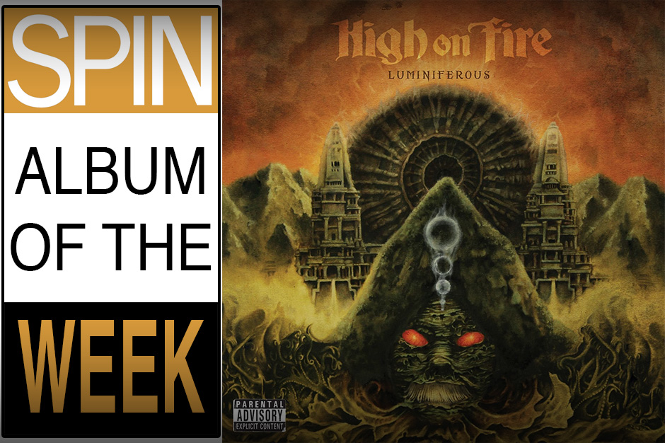 SPIN-AOTW-High-on-Fire