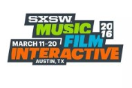 SXSW Announces Initial Lineup for 2016