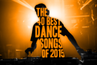 The 40 Best Dance Songs of 2015