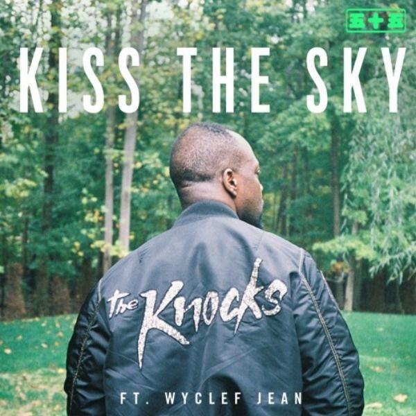 the-knocks-kiss-the-sky-wyclef-jean