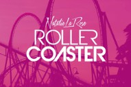 Natalie La Rose's 'Rollercoaster' Is Disappointingly Paint-By-Numbers Pop