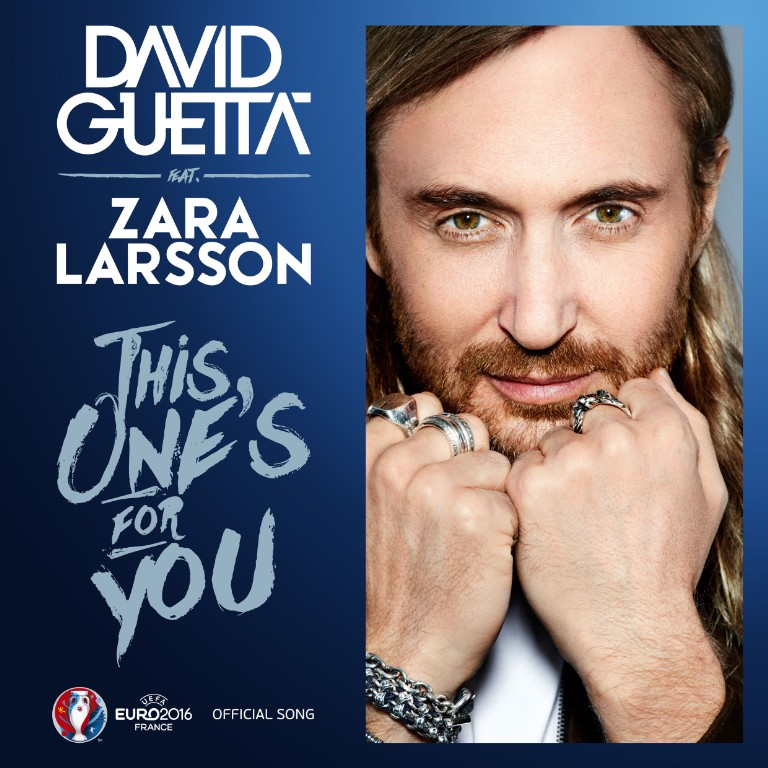 david-guetta-zara-larsson-this-ones-for-you-new-song-uefa-euro-theme-stream