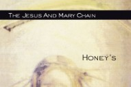 Review: The Jesus and Mary Chain – <i>Honey's Dead</i>
