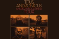 Titus Andronicus Release <i>A Reductive Scoff</i> Mixtape, Announce Tour