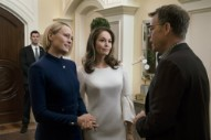 New <i>House of Cards</i> Trailer Shows President Claire Underwood in Action