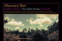 Mercury Rev Announce Bobbie Gentry Tribute Album, Featuring Hope Sandoval, Norah Jones