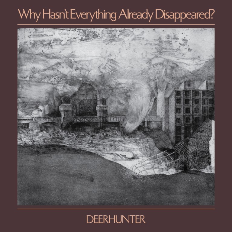 deerhunter why hasn't everything already disappeared new album review