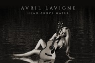 Avril Lavigne's Tacky <i>Head Above Water</i> Fails to Do Her Legacy Justice
