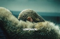 Beyoncé's <i>Lemonade</i> Is Finally Coming to Spotify & Apple Music
