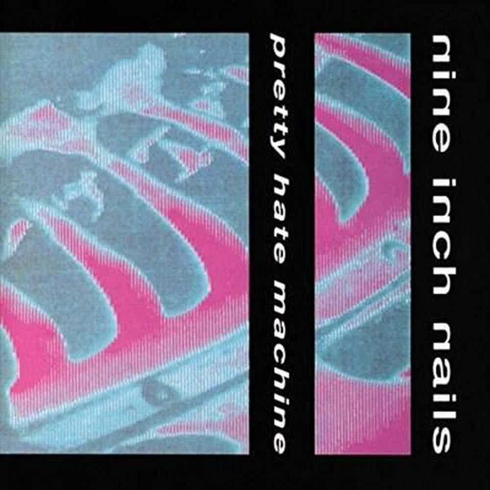 Nine Inch Nails debut album Pretty Hate Machine