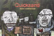 Quicksand's <i> Manic Compression</i> Turns 25: Musicians Hail Influence of Landmark Hardcore LP