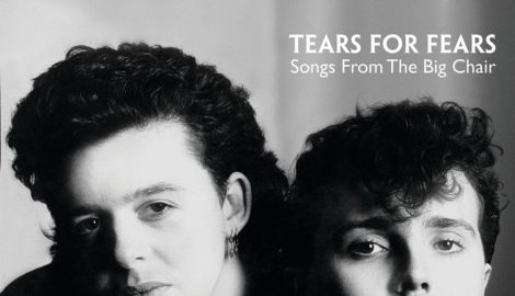 Tears for Fears' <i> Songs From the Big Chair</i> Turns 35