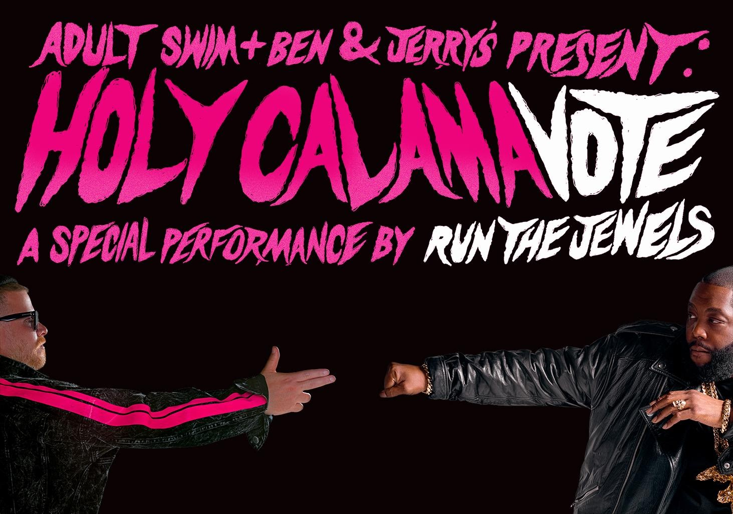 Run the Jewels flyer Holy Calamavote