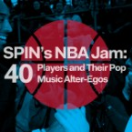 SPIN's NBA Jam: 40 Players and Their Pop-Music Alter-Egos