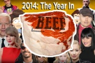 2014: The Year In Beef