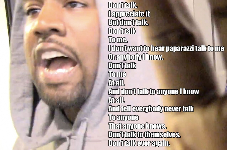 don't talk to kanye