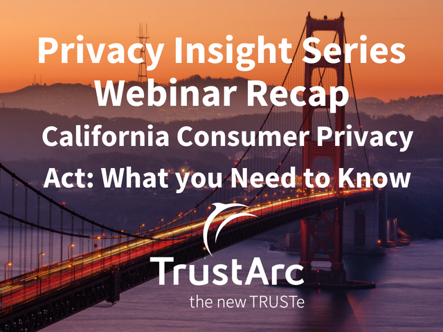 California Consumer Privacy Act: What you Need to Know