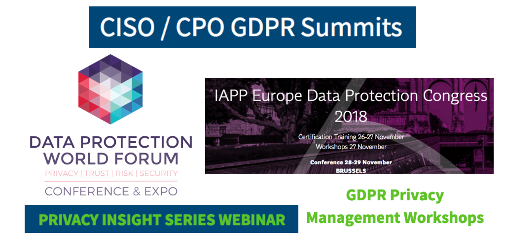 November Event Spotlight: CISO / CPO GDPR Summits, GDPR Workshops, 43rd Annual IP Institute, GBI CIO Event, Data Protection World Forum, EDAA Summit, IAPP Europe Data Protection Congress, Privacy Insight Series Webinar