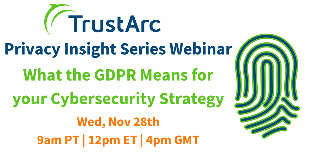Upcoming Webinar: What the GDPR Means for your Cybersecurity Strategy