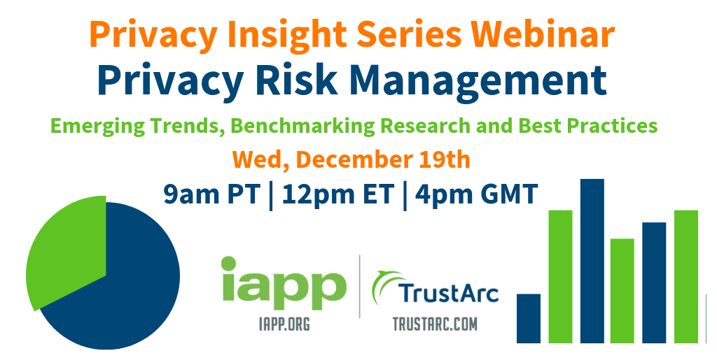 Upcoming Webinar: Privacy Risk Management - Emerging Trends, Benchmarking Research and Best Practices