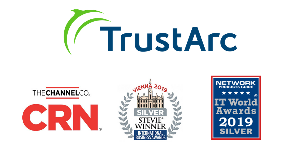 TrustArc Receives Multiple Industry Accolades Demonstrating Its Momentum, Industry Leadership
