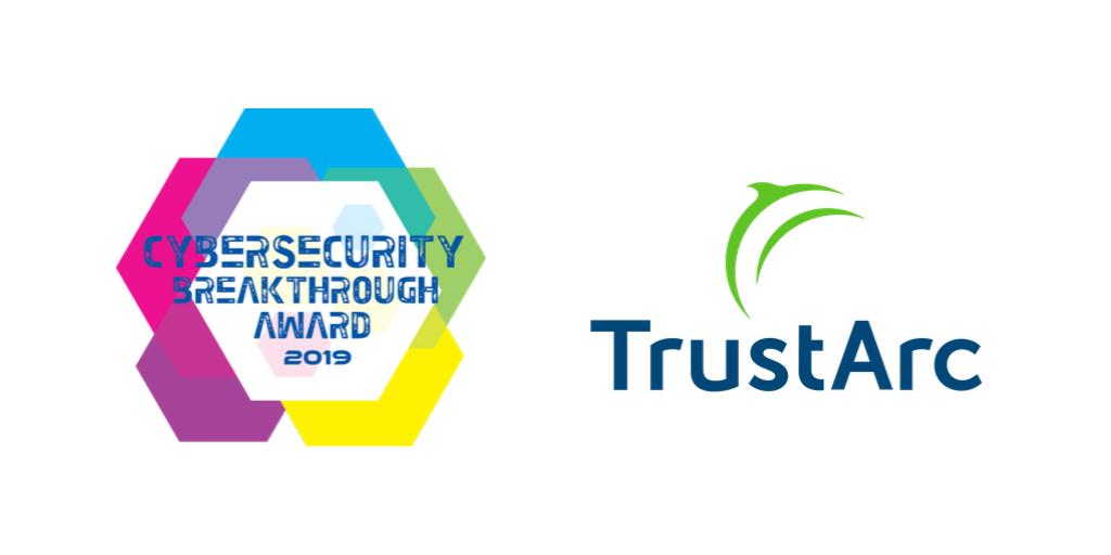TrustArc Wins 2019 CyberSecurity Breakthrough Award