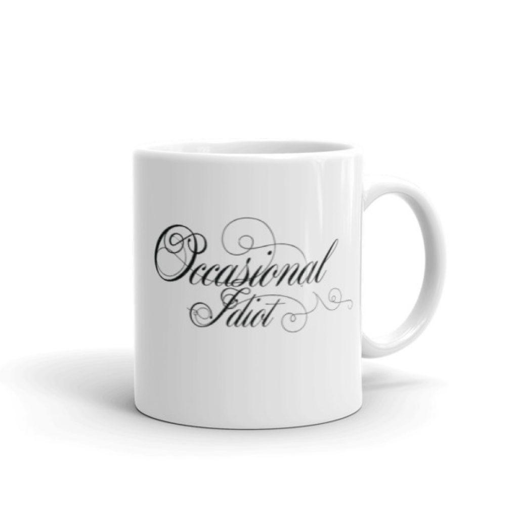 Occasional Idiot Mug