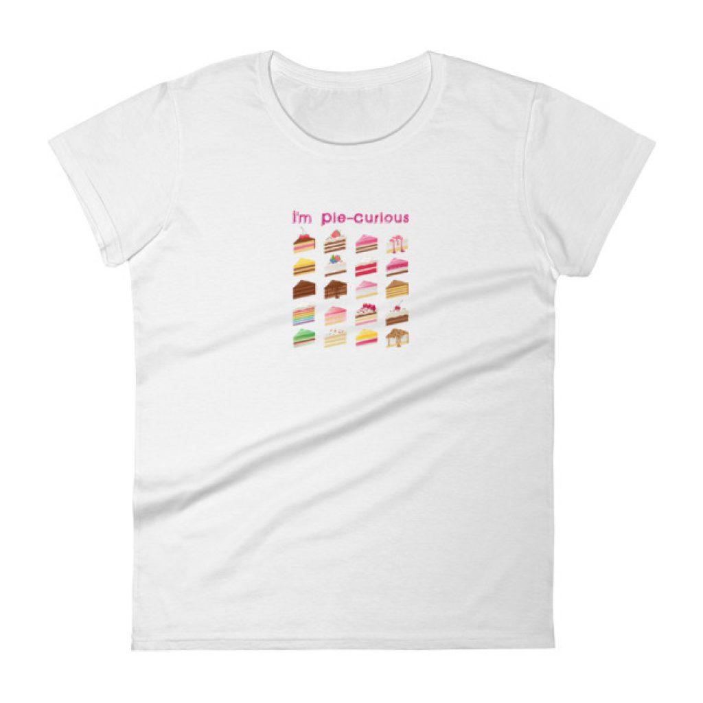 Pie Curious Cake Women's short sleeve t-shirt