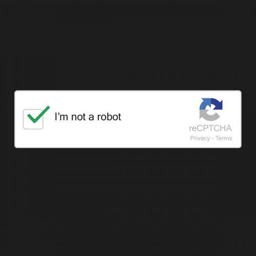 Not A Robot