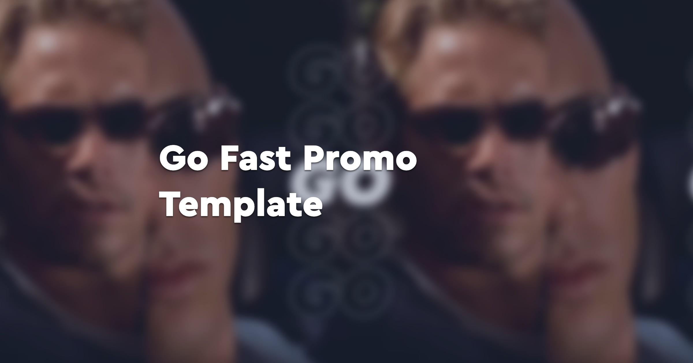 Go Fast Promo Template