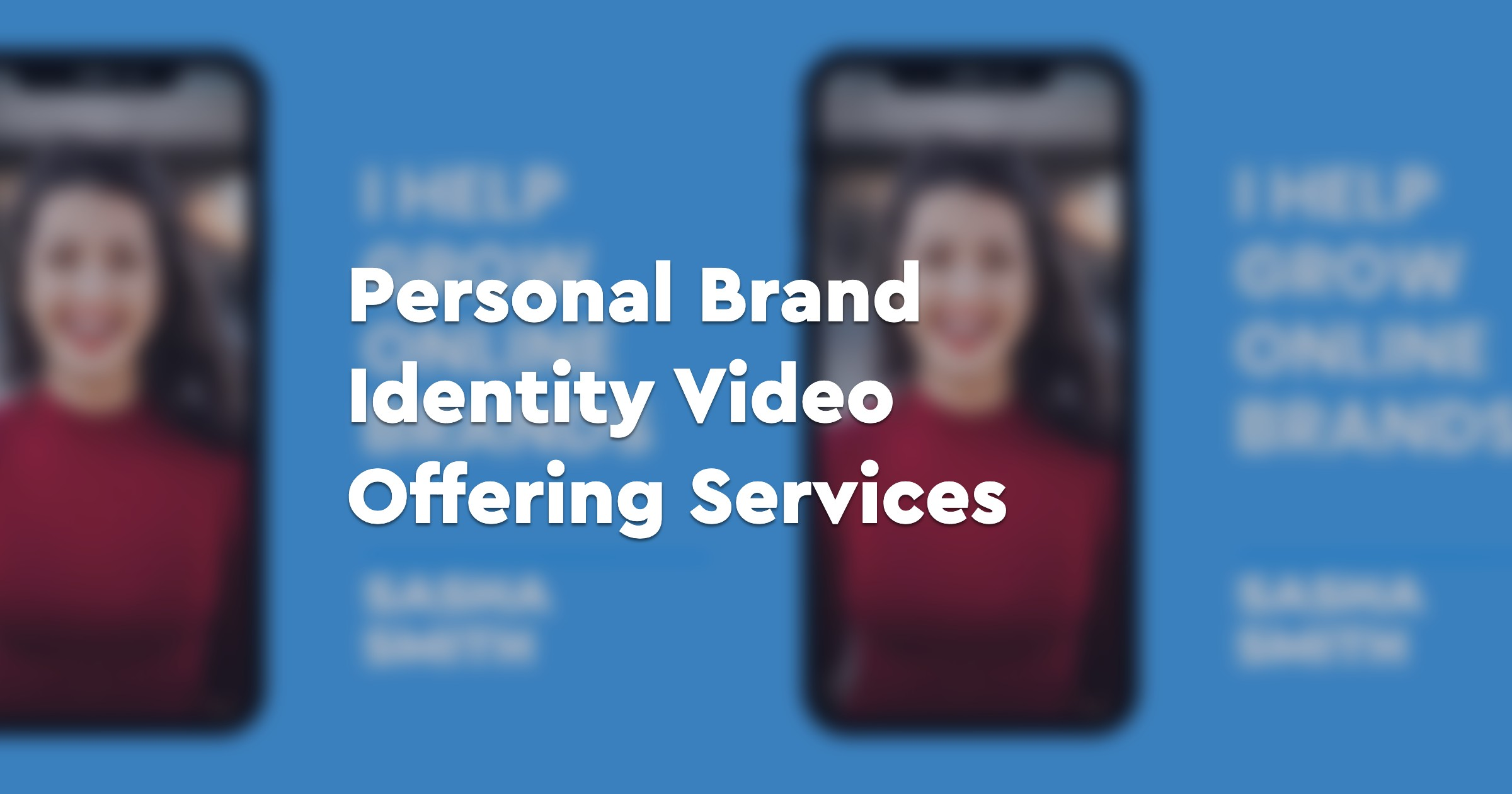 Personal Brand Identity Video Offering Services