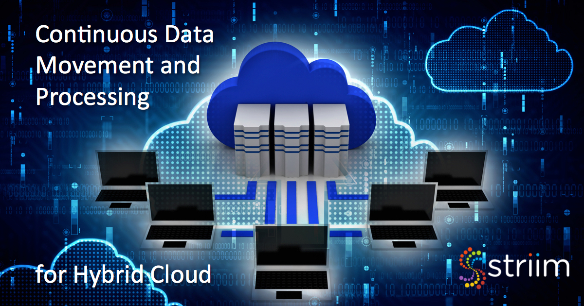 Continuous Data Movement and Processing for Hybrid Cloud