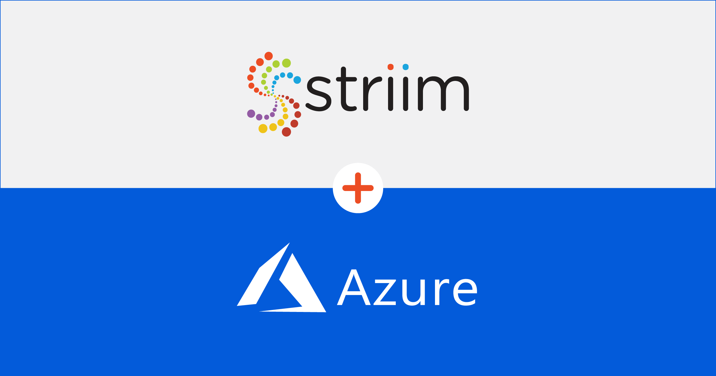 Striim Expands Collaboration with Microsoft to Move Real-Time Data