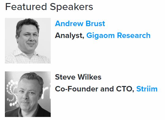 GigaOm and Striim Webinar Speakers