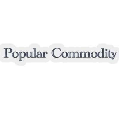 Popular Commodity