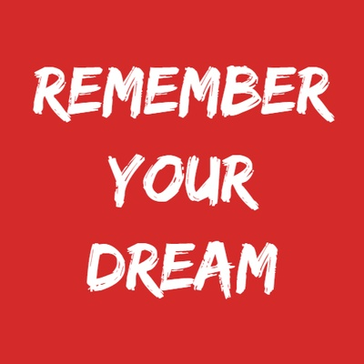RememberYourDream
