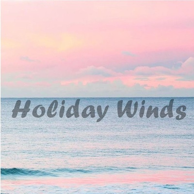 Holiday Winds