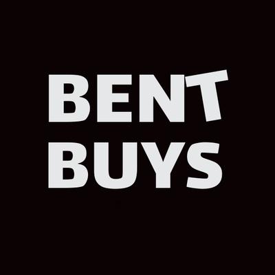 BENT BUYS